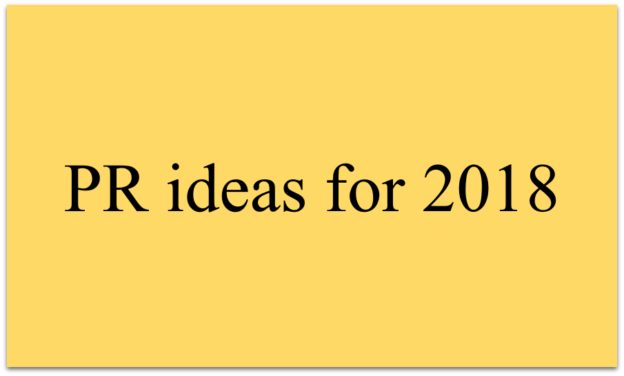 PR for Startups:  Ideas to prepare for 2018