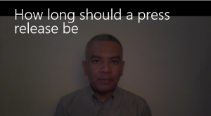 [Video] How long should a press release be?