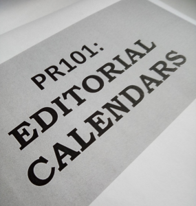 PR101: Editorial Calendars