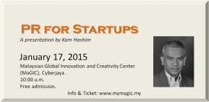 An invitation to a talk on PR for Startups at MaGIC in Cyberjaya